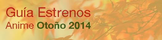 otoño2014-estrenosanime