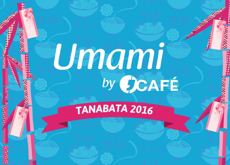 UMAMI J'Cafe Tanabata