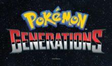 Se anuncia Pokémon Generations